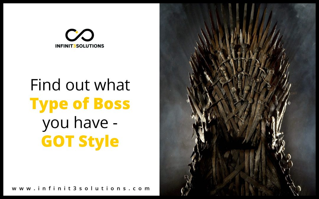 Find out What type of Boss you have – GoT style