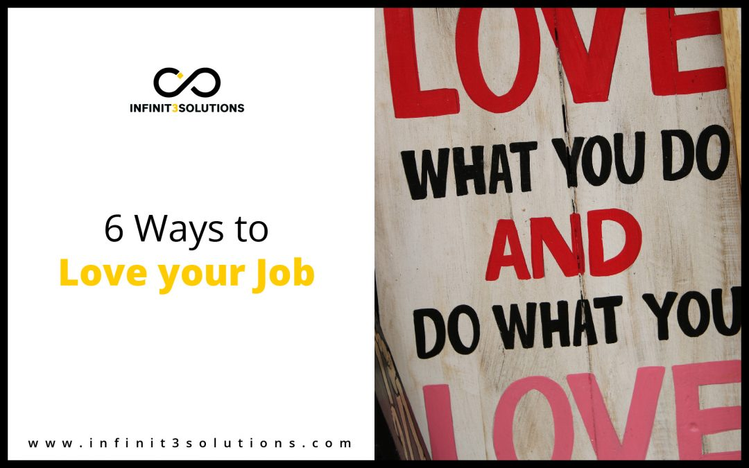 6 Ways to Love your Job
