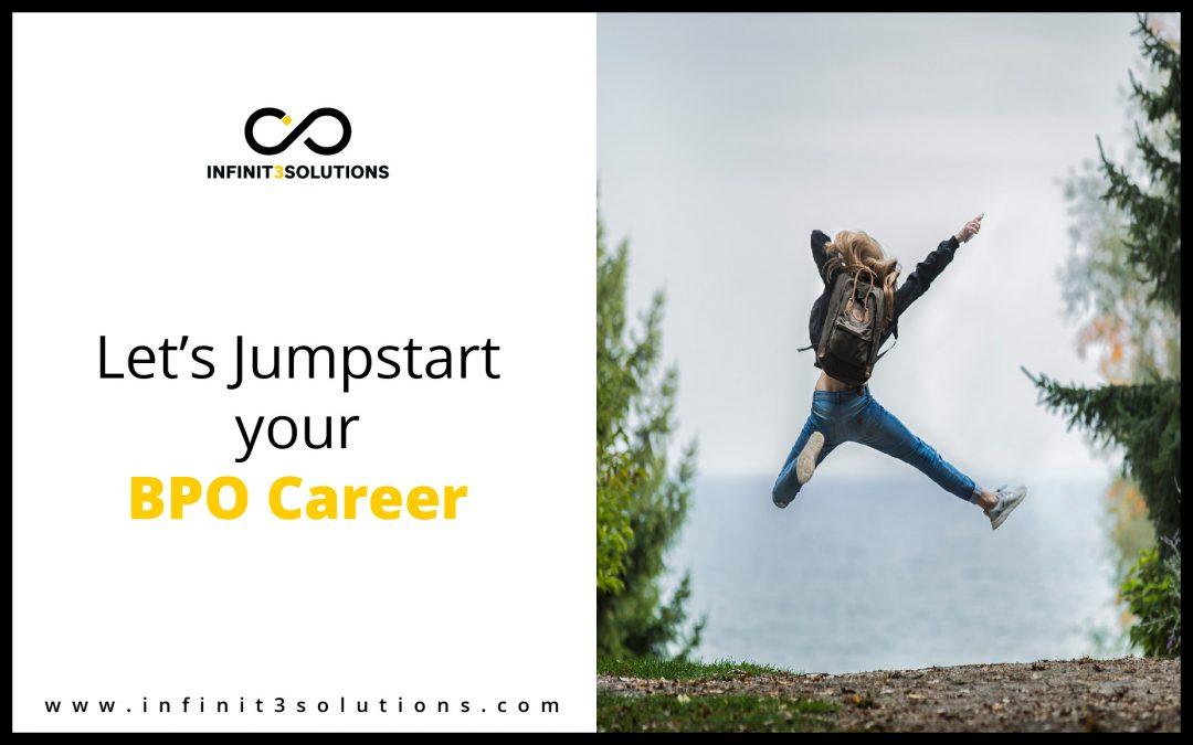 Let's Jump-Start Your BPO Career