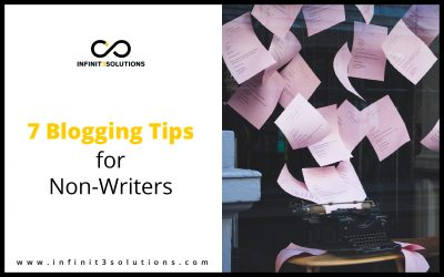 7 Blogging Tips for Non-Writers