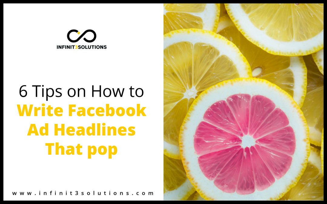 Tips on how to write facebook ad headlines that pop