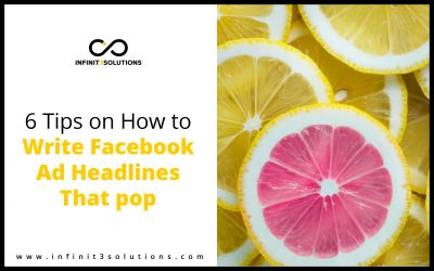 6 Tips on How to Write Facebook Ad Headlines That Pop