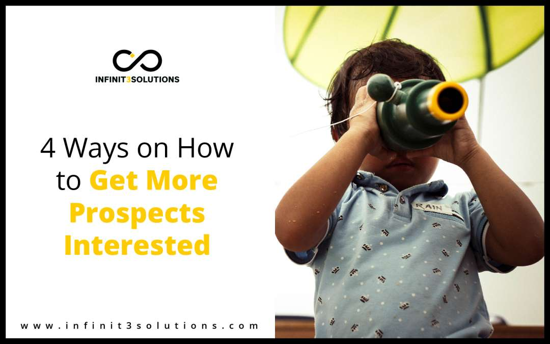 How to get more prospects interested
