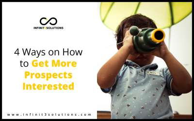 4 Ways on How to Get More Prospects Interested