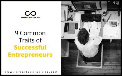 9 Common Traits of Successful Entrepreneurs