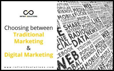 Choosing Between Traditional Marketing and Digital Marketing