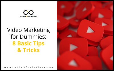 Video Marketing for Dummies: 8 Basic Tips and Tricks