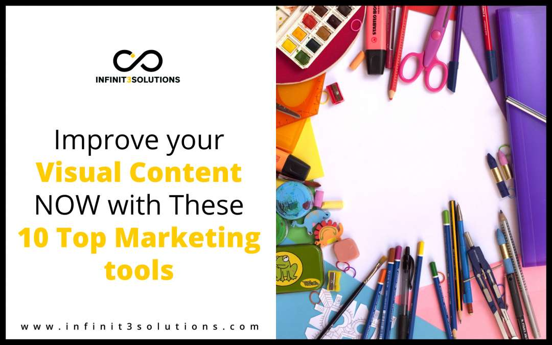 Improve your Visual Content Now with this 10 Marketing Tools