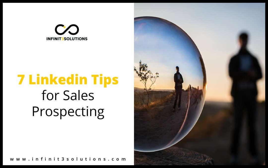 7 LinkedIn Tips for Sales Prospecting