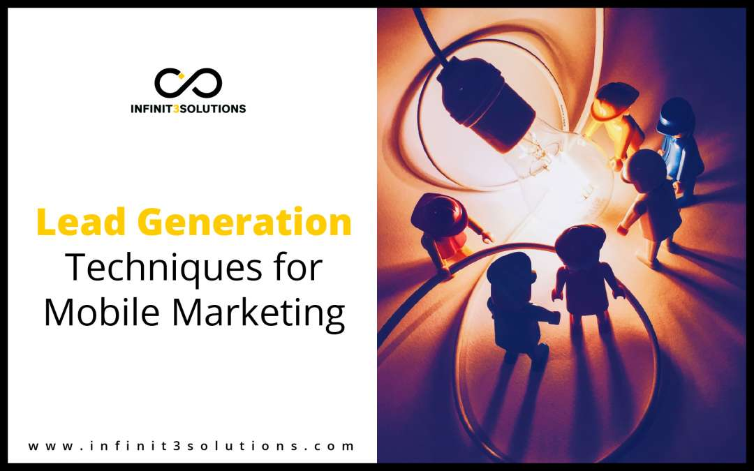 Lead Generation Techniques for Mobile Marketing