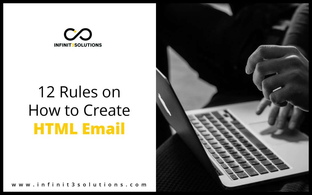 12 Rules on How to Create HTML Email