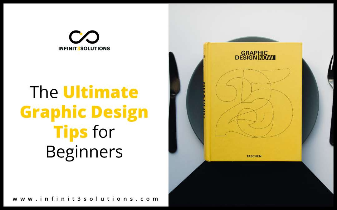 The Ultimate Graphic Design Tips for Beginners