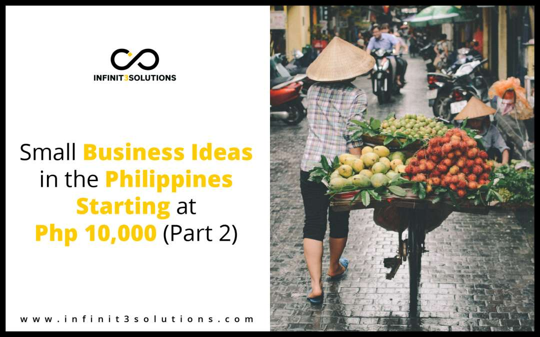 Small Business Ideas in the Philippines starting at Php 10,000