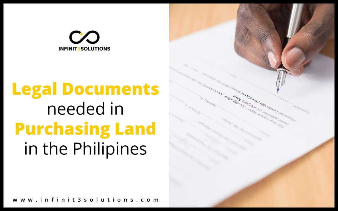 Part 3: Legal Documents needed in Purchasing Land in the Philippines