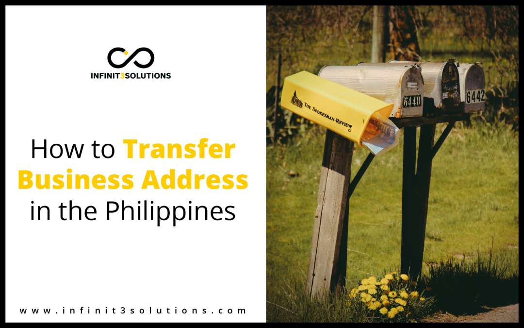 Step by step process on how to transfer business address in the philippines