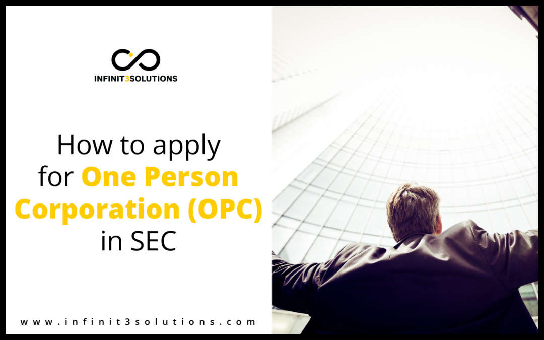 How to Apply for One Person Corporation (OPC) in SEC