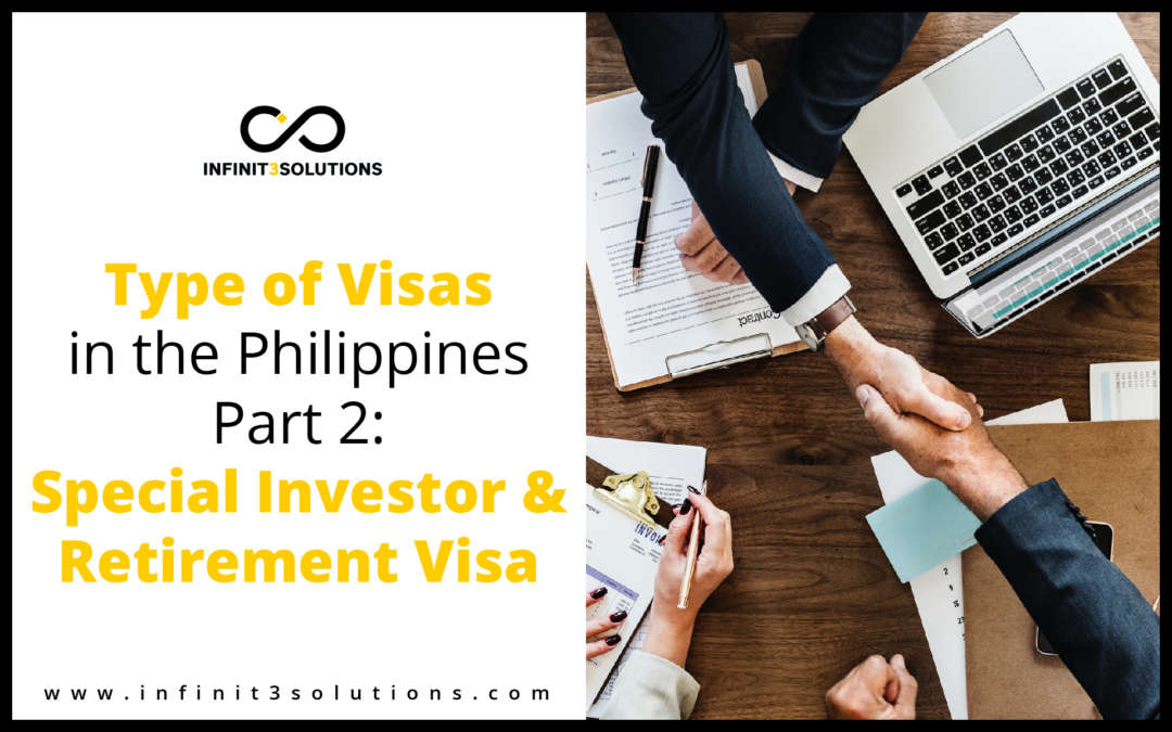 Visas in the Philippines Part 2: Special Investor and Retirement Visa