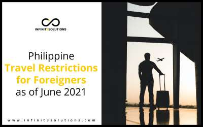 Philippine Travel Restrictions for Foreigners as of June 2021